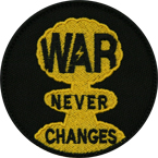 "Патч ""War never changes"", диаметр 8 см"